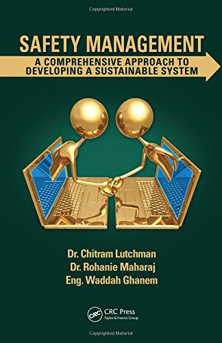 Safety Management: A Comprehensive Approach to Developing a Sustainable System