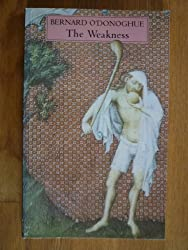 The Weakness (Chatto poetry)