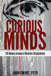 Curious Minds: 20 Unbelievable Mental Disorders