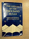 img - for Legend of the Thousand Bulls book / textbook / text book