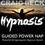 Guided Power Nap: Ho'oponopono Hypnosis | Craig Beck