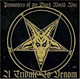 Promoters of the Third World War: A Tribute to Venom by Therion, Alchemist, Flegma, Fucbowl, Afflicted, Shit Out of Luck, Deranged, Morp (1997-03-31)