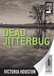 Dead Jitterbug (Loon Lake Mystery Book 6)