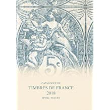 Catalogue de Timbres de France 2018 (French Edition)