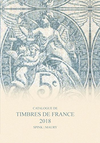 EBOOK Catalogue de Timbres de France 2018 (French Edition)<br />[T.X.T]