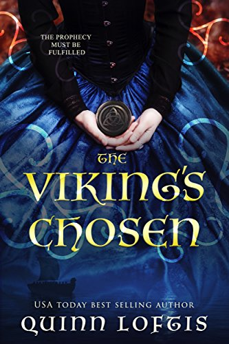 The Viking's Chosen (Clan Hakon Series Book 1) by [Loftis, Quinn]