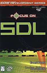 Focus on SDL (Focus on Game Development)