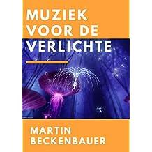 Muziek voor de verlichte (Dutch Edition)