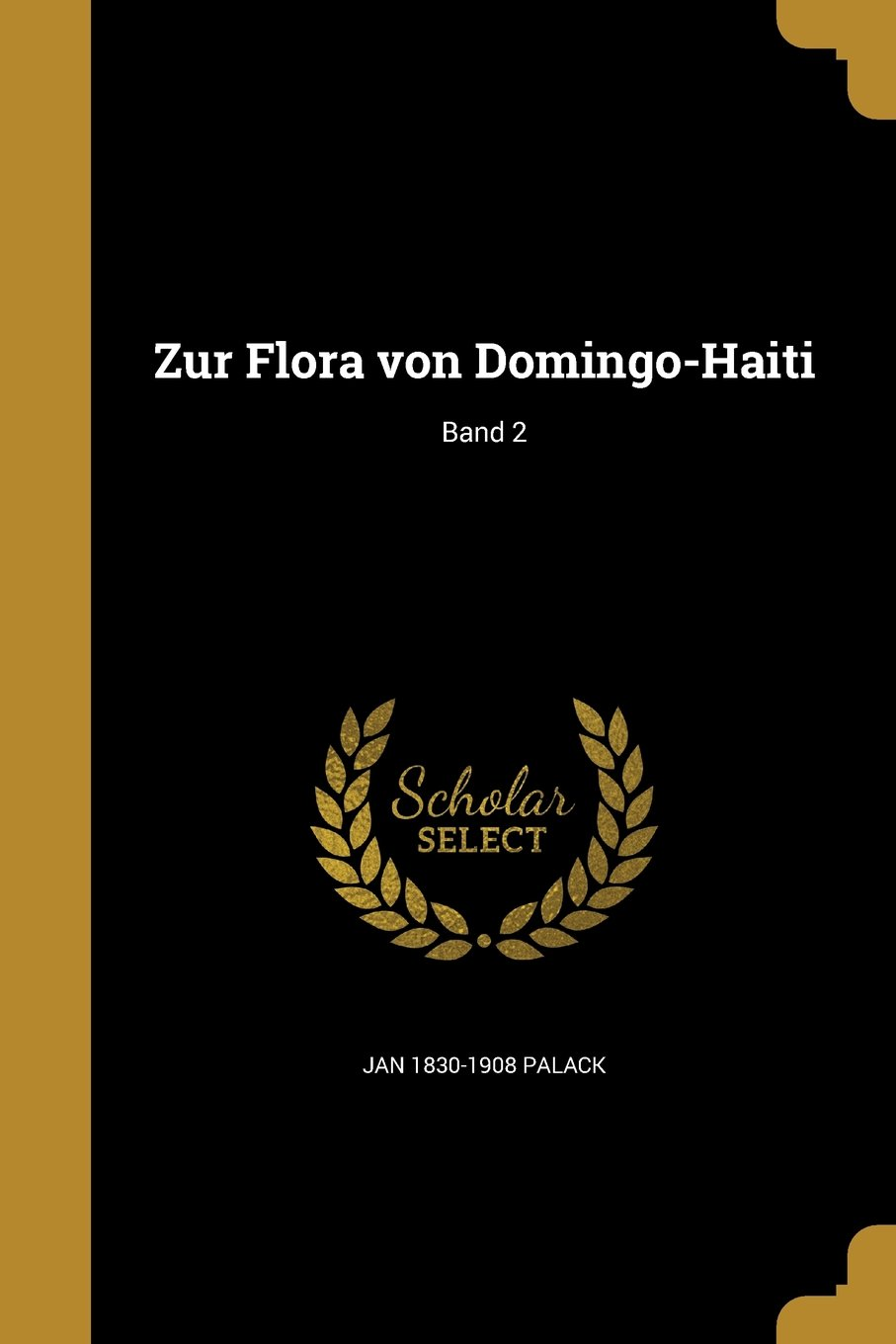 Zur Flora Von Domingo-Haiti; Band 2 (German Edition) ebook