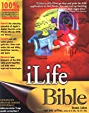 ILife Bible, Dennis R. Cohen and Bob LeVitus, 0764541722