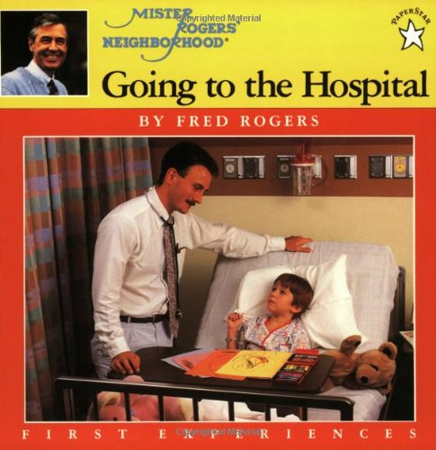 Download Going To The Hospital Mr Rogers Book Pdf Audio Id Nrz3pb7