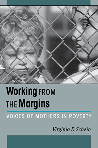 Working from the Margins: Voices of Mothers in Poverty (ILR Press Books)