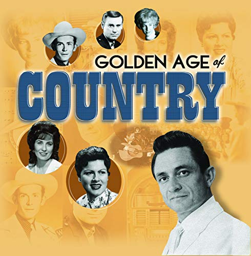 Golden Age Of Country (Best Old Time Country Singers)