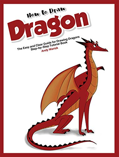 How To Draw Dragon The Easy And Clear Guide For Drawing Dragons