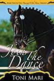 Join The Dance (The Dancing With Horses Trilogy) (Volume 2)