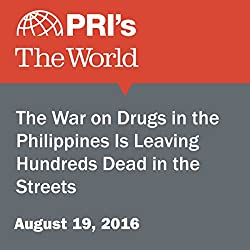 The War on Drugs in the Philippines Is Leaving Hundreds Dead in the Streets