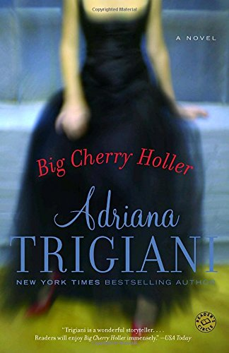 Big Cherry Holler: A Novel (Ballantine Reader's Circle)