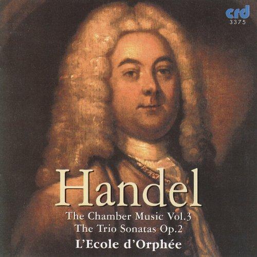 Handel: Chamber Music Vol.III - The Trio Sonatas Op.2