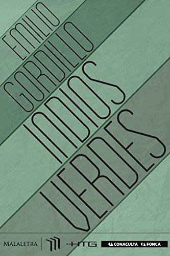 Indios Verdes (Spanish Edition)