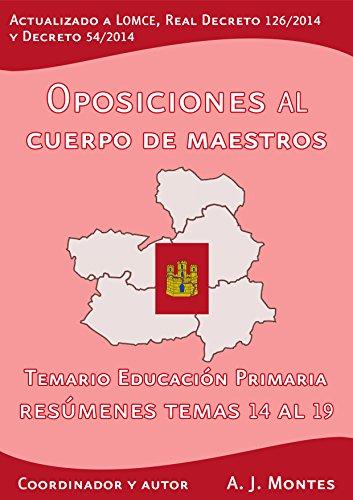 Oposiciones al Cuerpo de Maestros - Temario Educación Primaria Castilla-La Mancha Volumen 3: