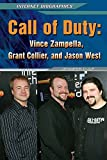 Call of Duty: Vince Zampella, Grant Collier, and Jason West (Internet Biographies)