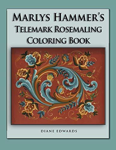 (Marlys Hammer's Telemark Rosemaling Coloring Book)