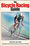 The Bicycle Racing Guide, Robert Van der Plas, 0933201133