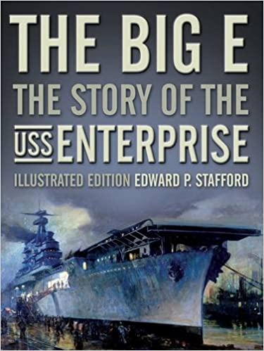 Book The Big E: The Story of the USS Enterprise, Illustrated Edition