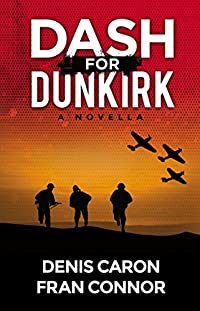 Dash For Dunkirk by Denis Caron ebook deal