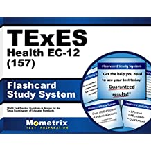 TExES Health EC-12 (157) Flashcard Study System: TExES Test Practice Questions & Review for the Texas Examinations...
