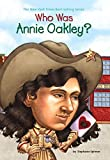 Who Was Annie Oakley?