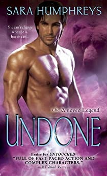 Undone (The Amoveo Legend Book 4) by [Humphreys, Sara]