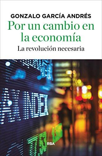 por-un-cambio-en-la-economia-spanish-edition
