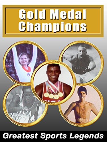 Greatest Sports Legends - Olympic Gold Medal Champions