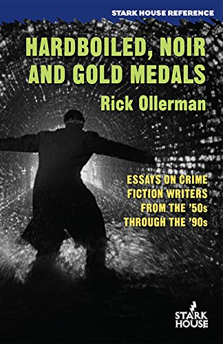 Amazoncom Hardboiled Noir And Gold Medals Essays On Crime  Hardboiled Noir And Gold Medals Essays On Crime Fiction Writers From The  S Through