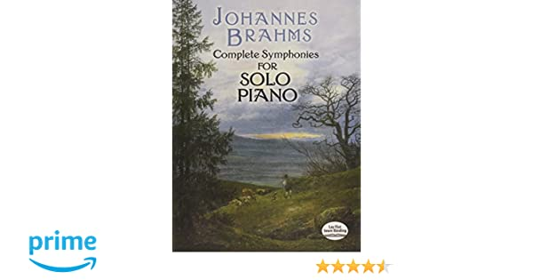 Complete Symphonies for Solo Piano Dover Music for Piano
