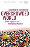 Overcrowded World, Rainer Münz and Albert Reiterer, 190659810X