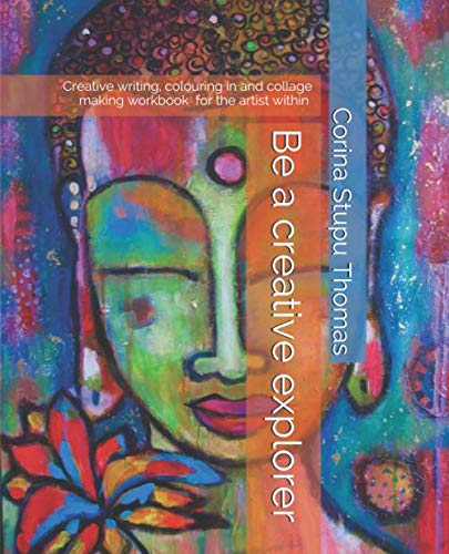 Be a creative explorer: Creative writing, colouring in and collage making workbook