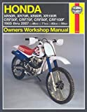 Honda XR & CRF 50/70/80/100: 1985 thru 2007 (Owners' Workshop Manual)