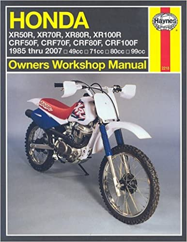 Honda XR50/70/80/100R & CRF50/70/80/100F 1985 - 2007 (Motorcycle Repair Manual)