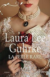 La perle rare par Laura Lee Guhrke