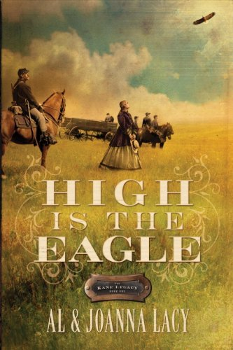 High is the Eagle (The Kane Legacy #3)