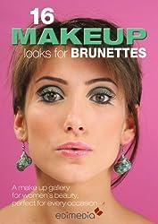 16 make-up looks for brunettes (Manuabili) (English Edition)