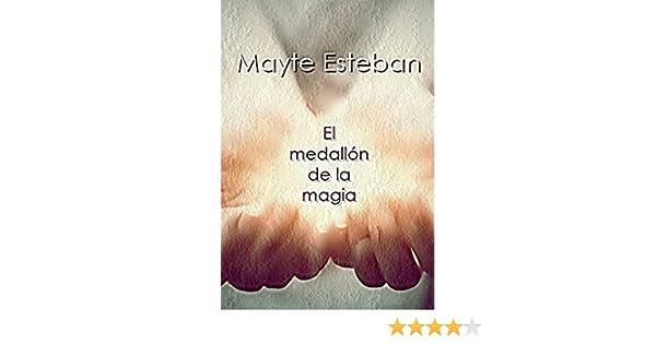 Amazon.com: El medallón de la magia: (Edición revisada ...