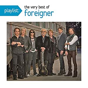 Foreigner Playlist The Very Best Of Foreigner Amazon
