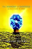 The Diamond of Darkhold[ THE DIAMOND OF DARKHOLD ] by DuPrau, Jeanne (Author) Aug-26-08[ Hardcover ]