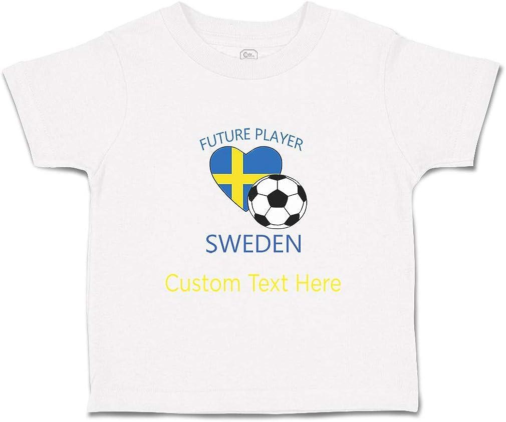 Custom Baby /& Toddler T-Shirt Future Soccer Player Sweden Boy Girl Clothes