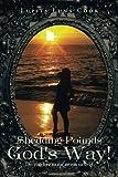Shedding Pounds God's Way!, Lupita -Luna Cook, 146699259X