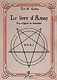 Le livre d'Aman: Aux origines du satanisme (French Edition)