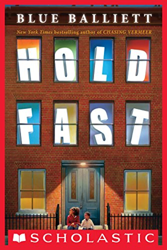 Hold Fast by [Blue Balliett]